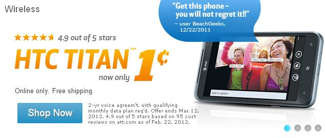Get HTC Titan For 1 Cent On Contract From AT&T  10