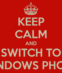 keep-calm-and-switch-to-windows-phone