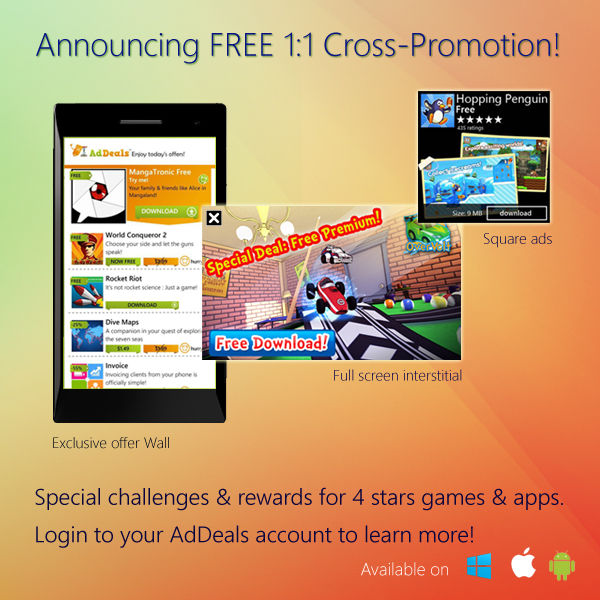 AdDeals releases 1:1 FREE cross-promotion Interstitials & Tile ads formats services for all Windows & Windows Phone apps 4
