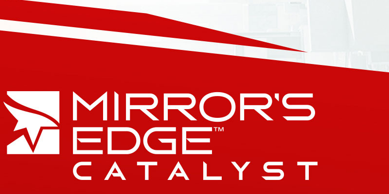 mirror's edge catalyst featured image