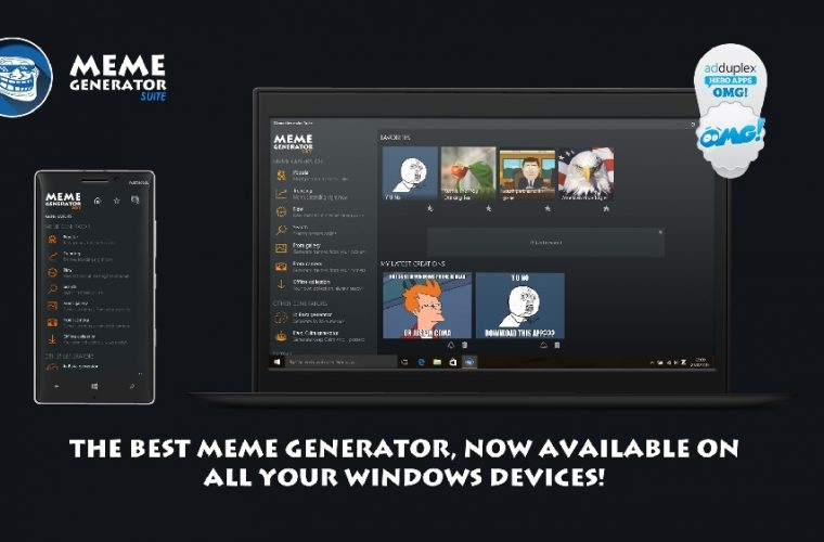 Developer Submission: Meme Generator Suite launches UWP app. Pro version is 50% off until Sunday. 10