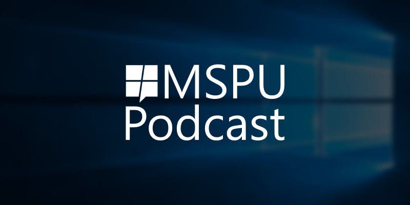 MSPoweruser Podcast 13: Band Puns and Builds - MSPoweruser