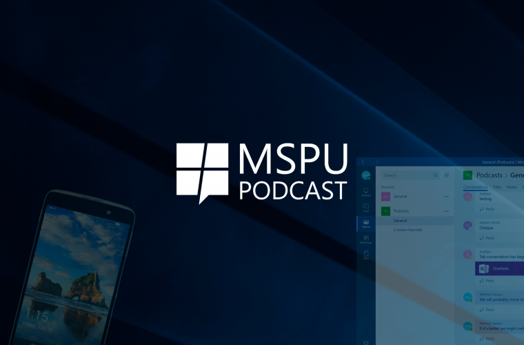 MSPoweruser Podcast 20: Microsoft Teams and a superphone 13