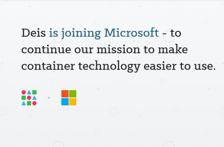 Microsoft is acquiring Deis, an open source company that builds tools to make Kubernetes easier to use 3