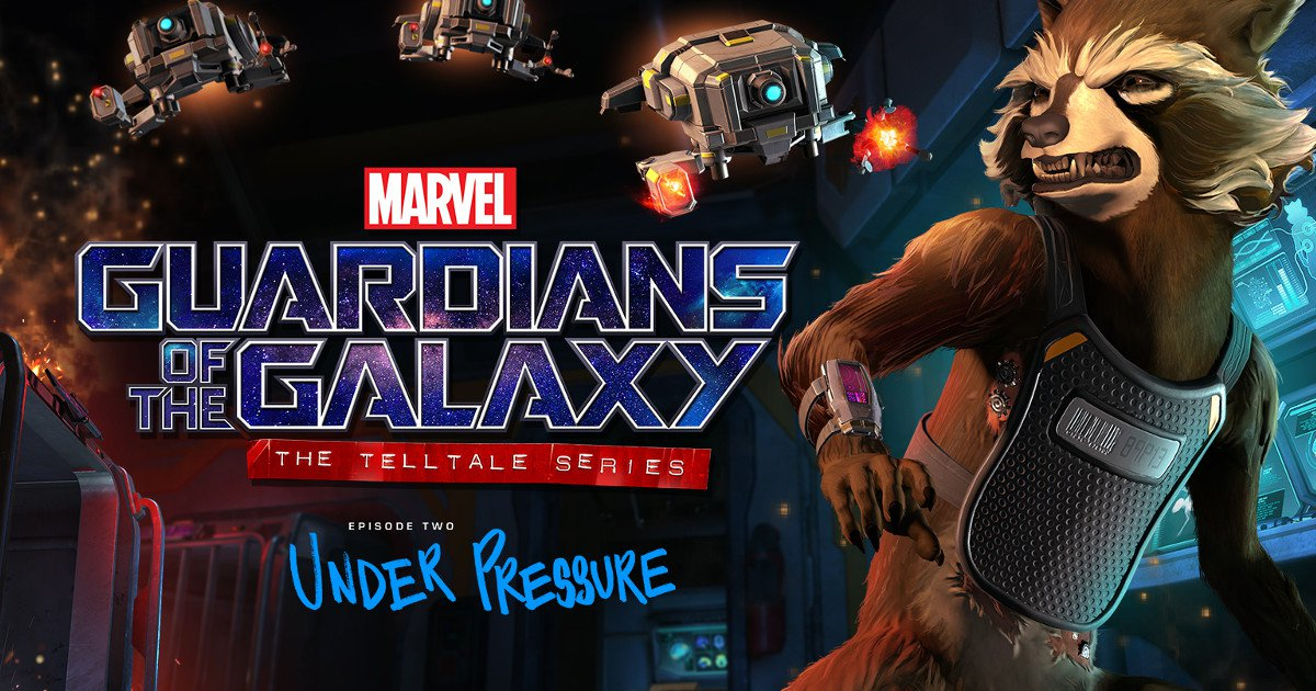 Telltale's Guardians of the Galaxy: Episode 2 is coming to