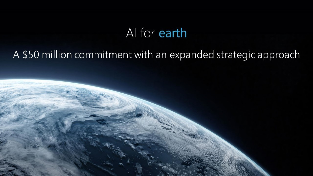 Microsoft expands AI for Earth program, to invest $50 million over the next five years 1