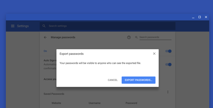 You will soon be able to export your Google Chrome password collection 1