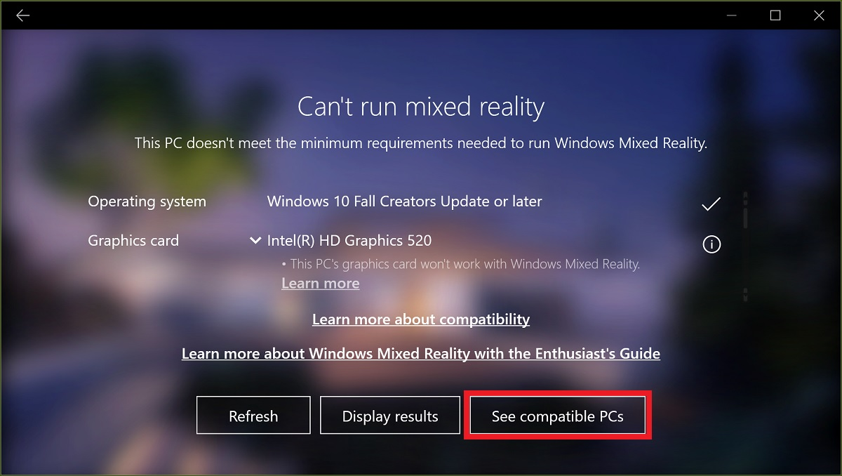 Microsoft's Windows Mixed Reality PC Check app will now try and sell