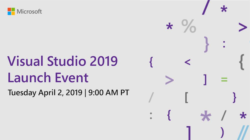 Microsoft will launch Visual Studio 2019 on April 2nd