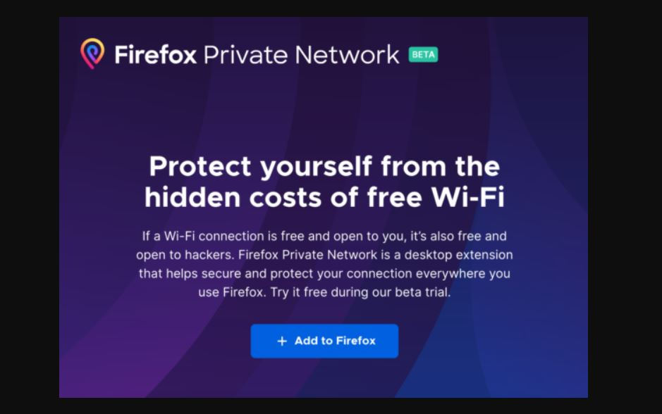 Mozilla pilots its VPN service for Firefox desktop users in the US