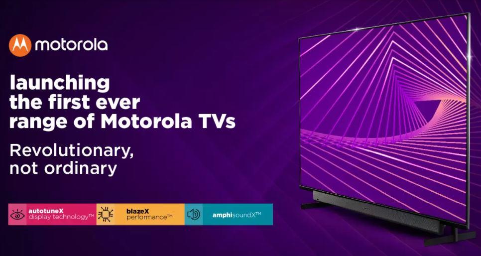 Motorola lance sa toute première gamme de téléviseurs en Inde Motorola TVs