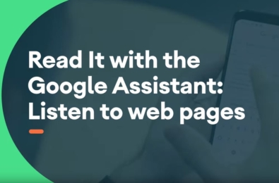 Google Assistant can now read news articles, blogs, or short stories out loud 2