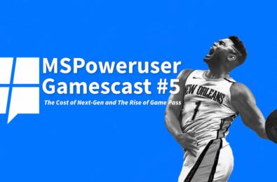 MSPoweruser Gamescast #5