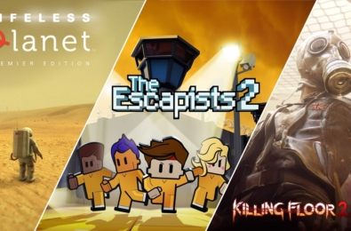 lifeless planet escapists 2 killing floor 2 epic games