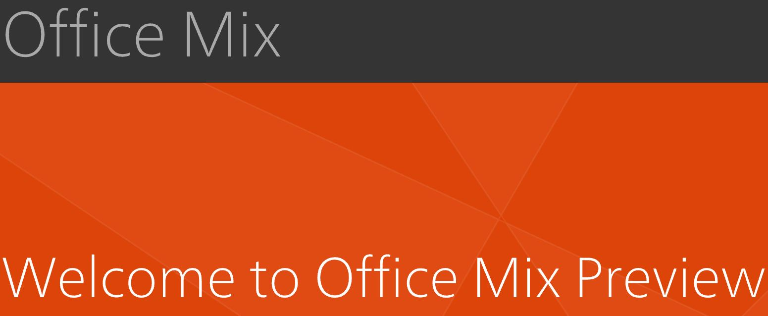 Microsoft Office Mix Preview
